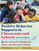 POSITIVE BEHAVIOR SUPPORTS IN CLASSROOMS AND SCHOOLS