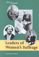 Leaders Of Women S Suffrage