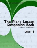 The Piano Lesson Companion Book Level 8 Book