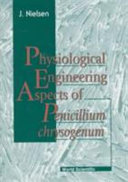 Physiological Engineering Aspects of Penicillium Chrysogenum