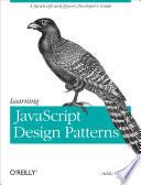 Learning Javascript Design Patterns