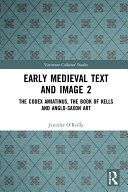 Early Medieval Text and Image Volume 2