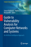 Guide to Vulnerability Analysis for Computer Networks and Systems