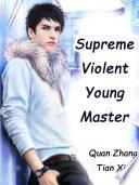 Supreme Violent Young Master Book