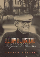 Pdf Henry Bumstead and the World of Hollywood Art Direction Telecharger