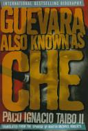 Guevara, Also Known as Che ebook