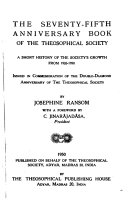 The Seventy fifth Anniversary Book of the Theosophical Society