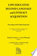 Low Educated Second Language and Literacy Acquisition: Proceedings of the Ninth Symposium