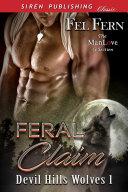 Feral Claim [Devil Hills Wolves 1]