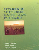 A casebook for a first course in statistics and data analysis