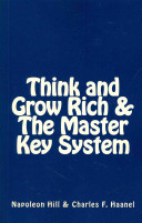Think and Grow Rich   the Master Key System