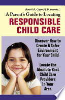A Parent s Guide to Locating Responsible Child Care