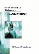Gender  Sexuality and Violence in Organizations