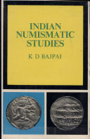 Indian Numismatic Studies