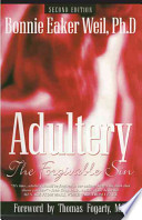 Adultery The Forgivable Sin  2nd Ed  Book