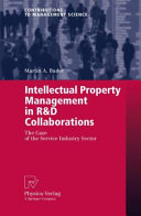 Intellectual Property Management in R D Collaborations
