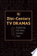 21st Century TV Dramas  Exploring the New Golden Age