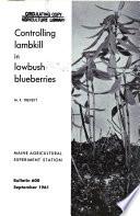 Controlling Lambkill in Lowbush Blueberries