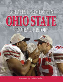Greatest Moments in Ohio State Football History