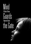 Pdf Mind Guards the Gate