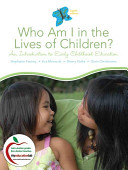 Cover of Who Am I in the Lives of Children?