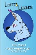 Loftia Legends: The Wish