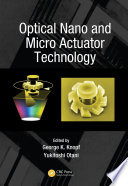 Optical Nano And Micro Actuator Technology Book PDF