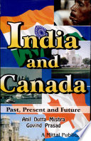 India and Canada: Past, Present & Future