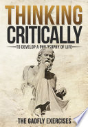 Thinking Critically to Develop a Philosophy of Life