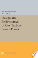 Design and Performance of Gas Turbine Power Plants