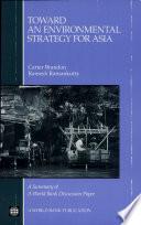 Toward An Environmental Strategy For Asia Book PDF