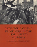 Catalogue of the Paintings in the J. Paul Getty Museum [Pdf/ePub] eBook