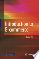 """""""Introduction to E-commerce"""" by Zheng Qin"""