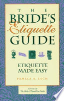 The Bride S Etiquette Guide Book