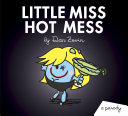 Little Miss Hot Mess