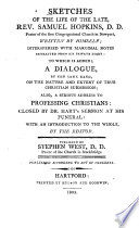 Sketches Of The Life Of The Late Rev Samuel Hopkins D D Pastor Of The First Congregational Church In Newport