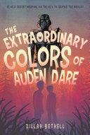 The Extraordinary Colors of Auden Dare [Pdf/ePub] eBook