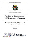 The Cost of Comprehensive HIV Treatment in Tanzania