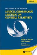 The Thirteenth Marcel Grossmann Meeting