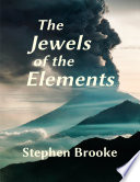 The Jewels of the Elements
