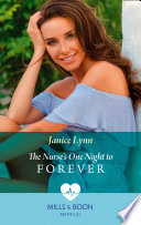 The Nurse s One Night To Forever  Mills   Boon Medical  Book PDF