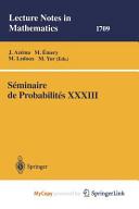 Seminaire de Probabilites XXXIII