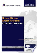 Russo Chinese Energy Relations