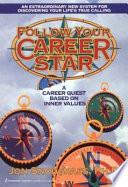 Follow Your Career Star