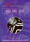 The Virgin Encyclopedia of R   B and Soul Book PDF