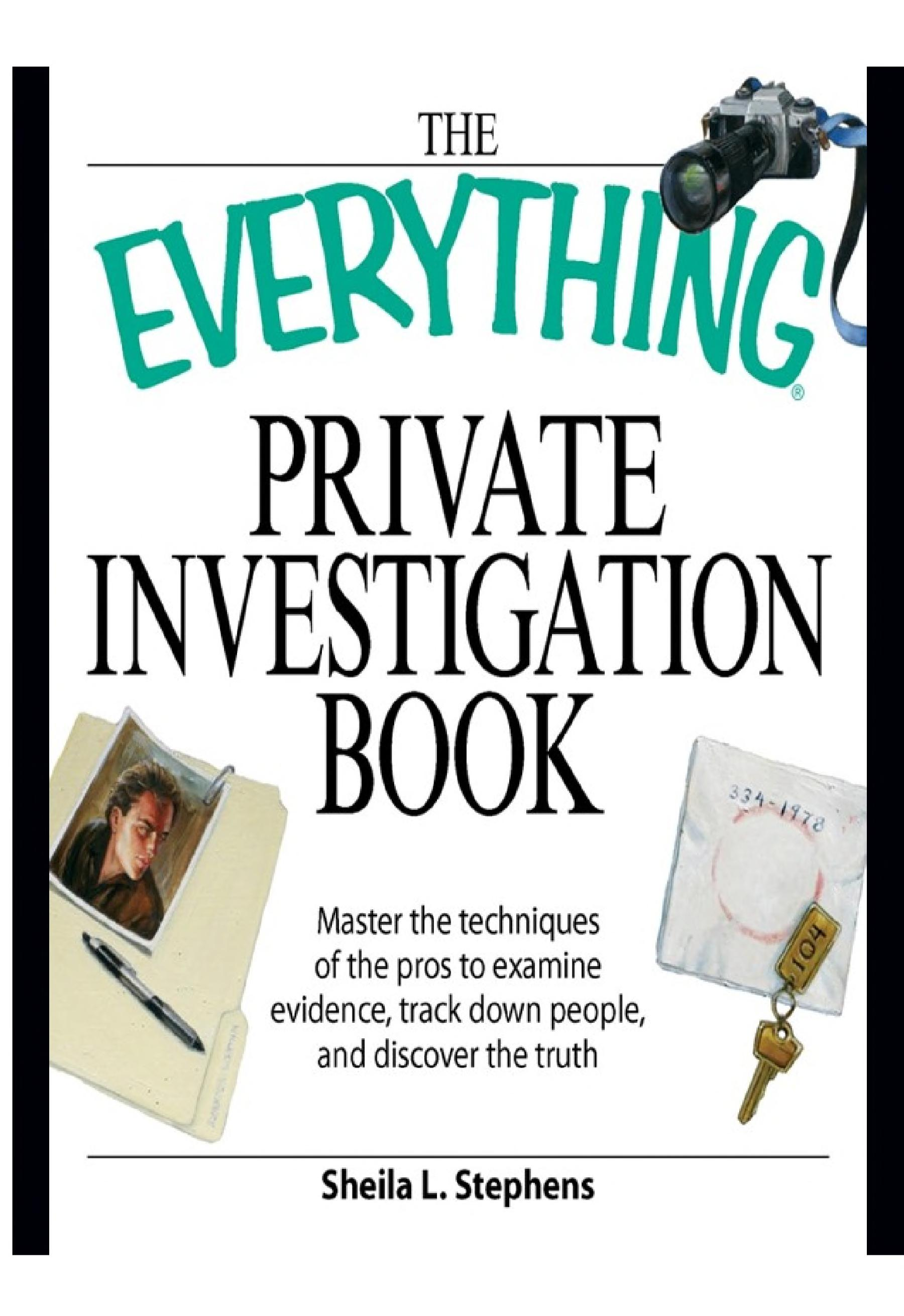 The Everything Private Investigation Book