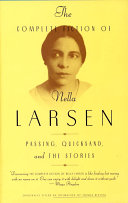 The Complete Fiction of Nella Larsen