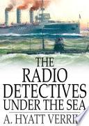 The Radio Detectives Under The Sea Book
