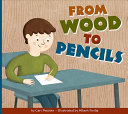 From Wood to Pencils