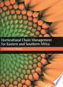 Horticultural Chain Management for East and Southern Africa Book